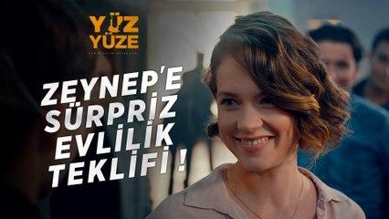 Yüz Yüze | 1.Bölüm - Zeynep'e Sürpriz Evlilik Telifi!