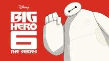 Big Hero 6: The Series Trailer - Baymax Returns (2017) Diseny XD