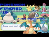 Lets Play Pokemon FireRed Episode 19  Ass ass ass ass