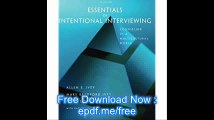Essentials of Intentional Interviewing Counseling in a Multicultural World (HSE 123 Interviewing Techniques)