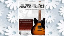Download PDF Guitar: The First 100 Jazz Chords for Guitar: How to Learn and Play Jazz Guitar Chords for Beginners FREE