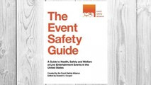 Download PDF The Event Safety Guide: A Guide to Health, Safety and Welfare at Live Entertainment Events in the United States FREE