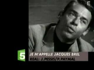 Jacques Brel n'aimait pas la bêtise !