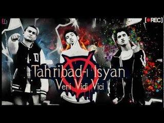 Tahribad-ı İsyan - Veni Vidi Vici (Produced by SoundWorks)
