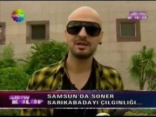 Soner Sarıkabadayı (Show TV) SHOW KULÜP