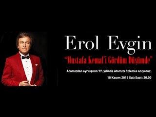 """Ataşehir Belediyesi Erol Evgin """"Mustafa Kemal'i Gördüm Düşümde"""" 10 Kasım Özel Konseri"""