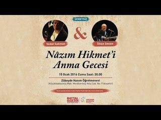 Ataşehir Belediyesi İlhan Şeşen&Vedat Sakman 'Nazım Hikmet'i Anma Konseri