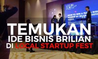 Temukan Ide Bisnis di Local Startup Fest