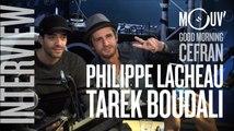 "PHILIPPE LACHEAU & TAREK BOUDALI : ""Epouse-moi mon pote"", cinéma, humour et viagra... #MORNINGCEFRAN"