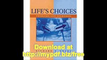 Life's Choices Problems and Solutions (PSY 103 Towards Self-Understanding)
