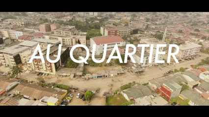 AU QUARTIER #4 Teaser - Championnat ivoirien