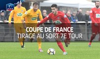 Coupe de France 2017-2018 : Tirage au sort du 7e tour I FFF 2017