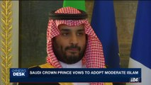 i24NEWS DESK |  Saudi crown Prince vows to adopt moderate Islam | Tuesday, October 24th 2017