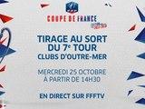 Mercredi 25, Coupe de France : tirage du 7e tour pour les clubs d'Outre-Mer
