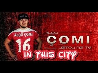 ALDO ÇOMI - JETOJ ME TY (Official Video Lyrics)