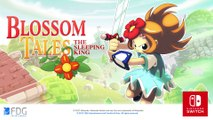 Blossom Tales : The Sleeping King - Bande-annonce Switch