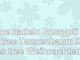 Pine nadeln Encryption tree Tannenbaum Xmas tree Weihnachten
