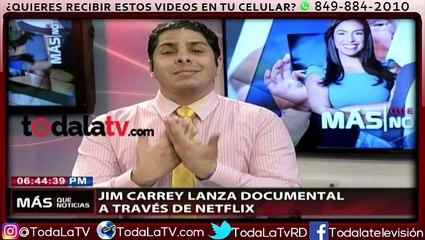 Jim Carrey lanza documental a través de Netflix-Más Que Noticias-Video