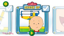 Caillou Check Up - Doctor - Kids Learn Doctor Tools with Caillou Fun Kids Games