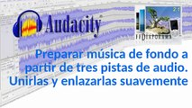 Tutorial de Audacity – Unir canciones en un solo audio con transiciones suaves.