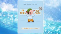 Download PDF In here, out there! Koko kara haitte, deteiku!: Children's Picture Book English-Japanese (Bilingual Edition/Dual Language) (Japanese Edition) FREE