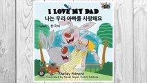 Download PDF I Love My Dad (English Korean Bilingual books, korean kids books): korean childrens books, english korean books for kids (English Korean Bilingual Collection) (Korean Edition) FREE