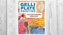 GET PDF Gelli Plate Printing: Mixed-Media Monoprinting Without a Press FREE