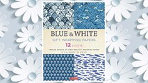 Download PDF Blue & White Gift Wrapping Papers: 12 Sheets of High-Quality 18 x 24 inch Wrapping Paper FREE