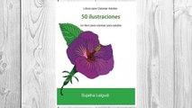 GET PDF Libros para Colorear Adultos: Un libro para colorear para adultos, Un jardín en floración, Maravillas de la naturaleza, Mandalas, Libros muy ... para colorear (Volume 1) (Spanish Edition) FREE