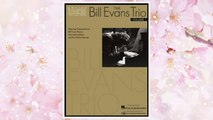 Download PDF The Bill Evans Trio - Volume 1 (1959-1961): Featuring Transcriptions of Bill Evans (Piano), Scott LaFaro (Bass) and Paul Motian (Drums) FREE