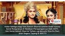 MNCTV Tayangkan Serial Ashish Sharma Pemeran Rudra Rangrasiya Terbaru berjudul Siya Ke Ram !