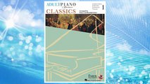 Download PDF Adult Piano Adventures - Classics, Book 1: Symphony Themes, Opera Gems and Classical Favorites FREE