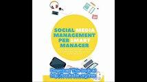 Social Media Management per Smart Manager (e non solo) (Italian Edition)