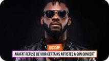 DJ Arafat refuse certains artistes à son concert