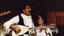 Ali Baran -(1989) - Biye Sane mı Biye - (Zazaki) - © Baran Müzik Yapım