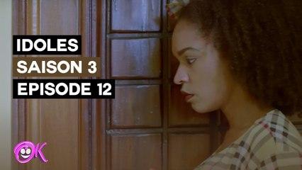 IDOLES - SAISON 3 - EPISODE 12