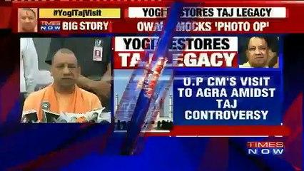 Yogi Adityanath, UP Chief Minister Restores Taj Legacy, Shames Bigot Brigade