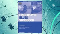 GET PDF Fingerstyle Blues Songbook: Learn to Play Country Blues, Ragtime Blues, Boogie Blues & More (Acoustic Guitar Private Lessons) FREE