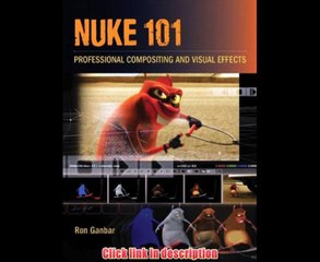 Nuke 101 Professional Compositing And Visual Effects   eBook Pdf