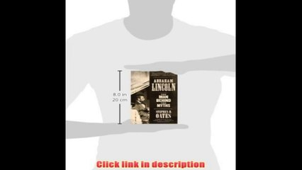 Abraham Lincoln The Man Behind The Myths    eBook Pdf