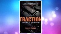 Download PDF Traction: Get a Grip on Your Business FREE