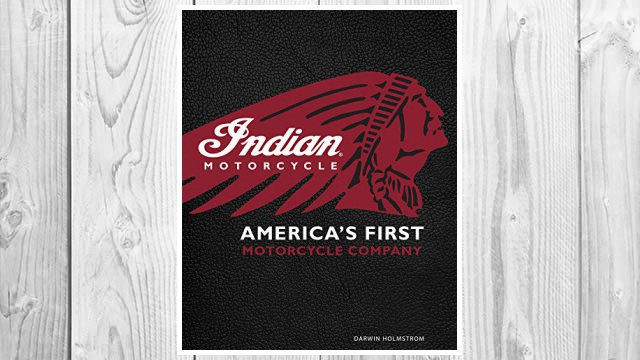 Download PDF Indian Motorcycle(R): America's First Motorcycle Company FREE
