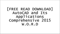 [9Xxzr.[F.R.E.E D.O.W.N.L.O.A.D]] AutoCAD and Its Applications Comprehensive 2015 by Terence M. Shumaker, David A. Madsen, David P. Madsen, Jeffrey A. Laurich, J. C. Malitzke, Craig P. BlackRon LarsonByron S GottfriedSaeed Moaveni KINDLE