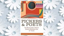 Download PDF Pickers and Poets: The Ruthlessly Poetic Singer-Songwriters of Texas (John and Robin Dickson Series in Texas Music, sponsored by the Center for Texas) FREE