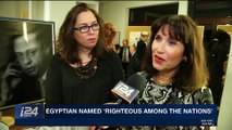 i24NEWS DESK | Egyptian named 'righteous among nations' | Friday, October 27th 2017