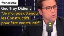 """Geoffroy Didier : """"Je n'ai pas attendu que Thierry Solère crée le groupe les Constructifs pour être constructif"""""""