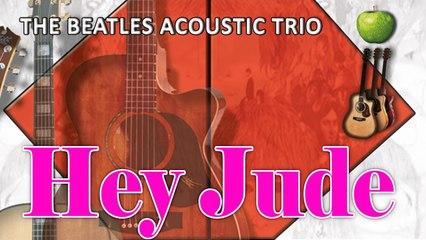 The Beatles Acoustic Trio - Hey Jude