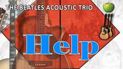 The Beatles Acoustic Trio - Help