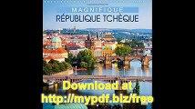Magnifique Republique Tcheque Republique Tcheque  Terre D'histoire Et De Montagnes (Calvendo Places) (French Edition)