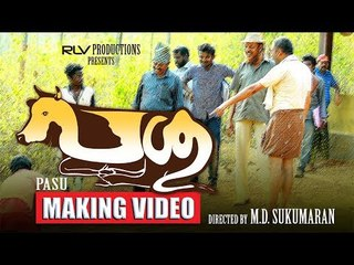 Pasu | Malayalam Movie | The Making Video | MD Sukumaran | Nandhu |